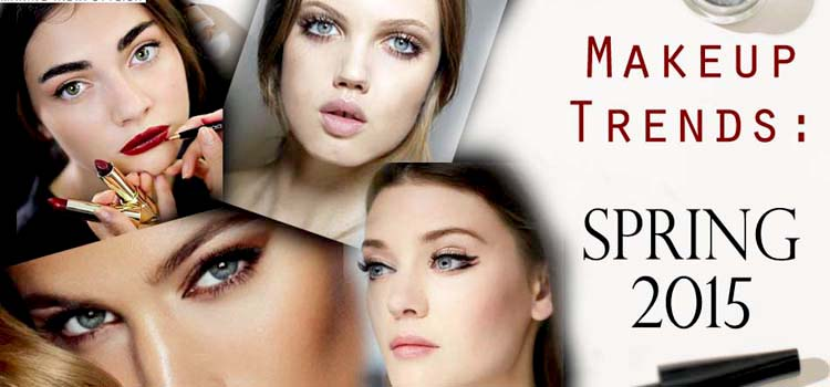 Top Makeup Trends for Spring 2015