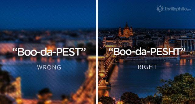 Budapest, Hungary. Mispronouncing