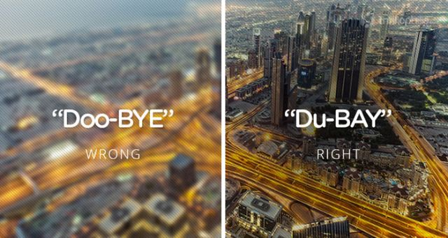 Dubai, UAE. Mispronouncing