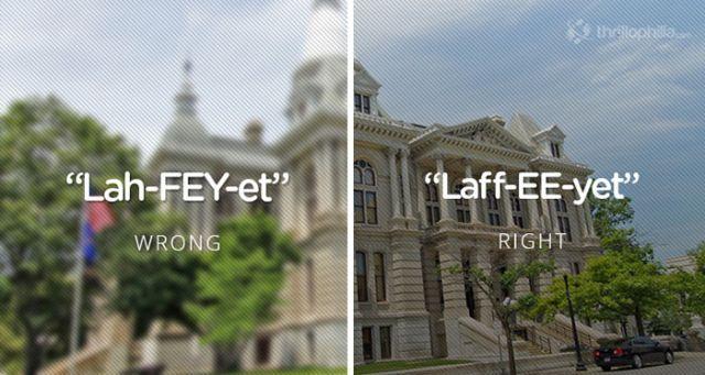Lafayette, USA, Mispronouncing