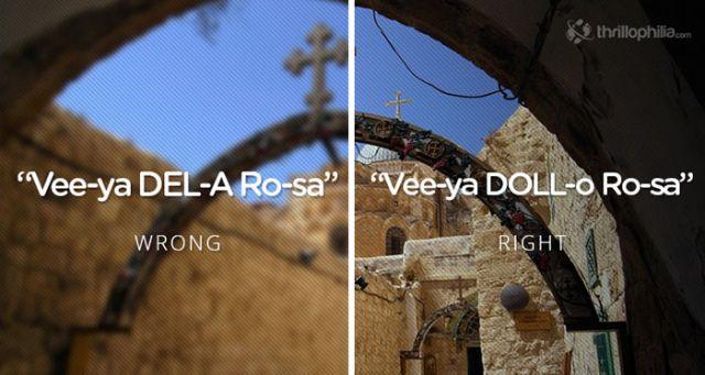 Via Dolorosa, Jerusalem. Mispronouncing