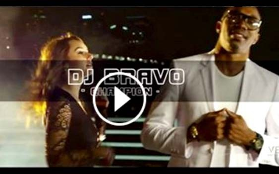 "Dwayne ""DJ"" Bravo – Champion (Official Video Song)"