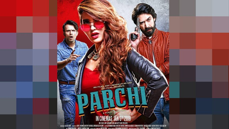 All you need to know New Pakistani movie 'PARCHI'
